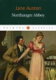 Northanger Abbey. Нортенгерское аббатство